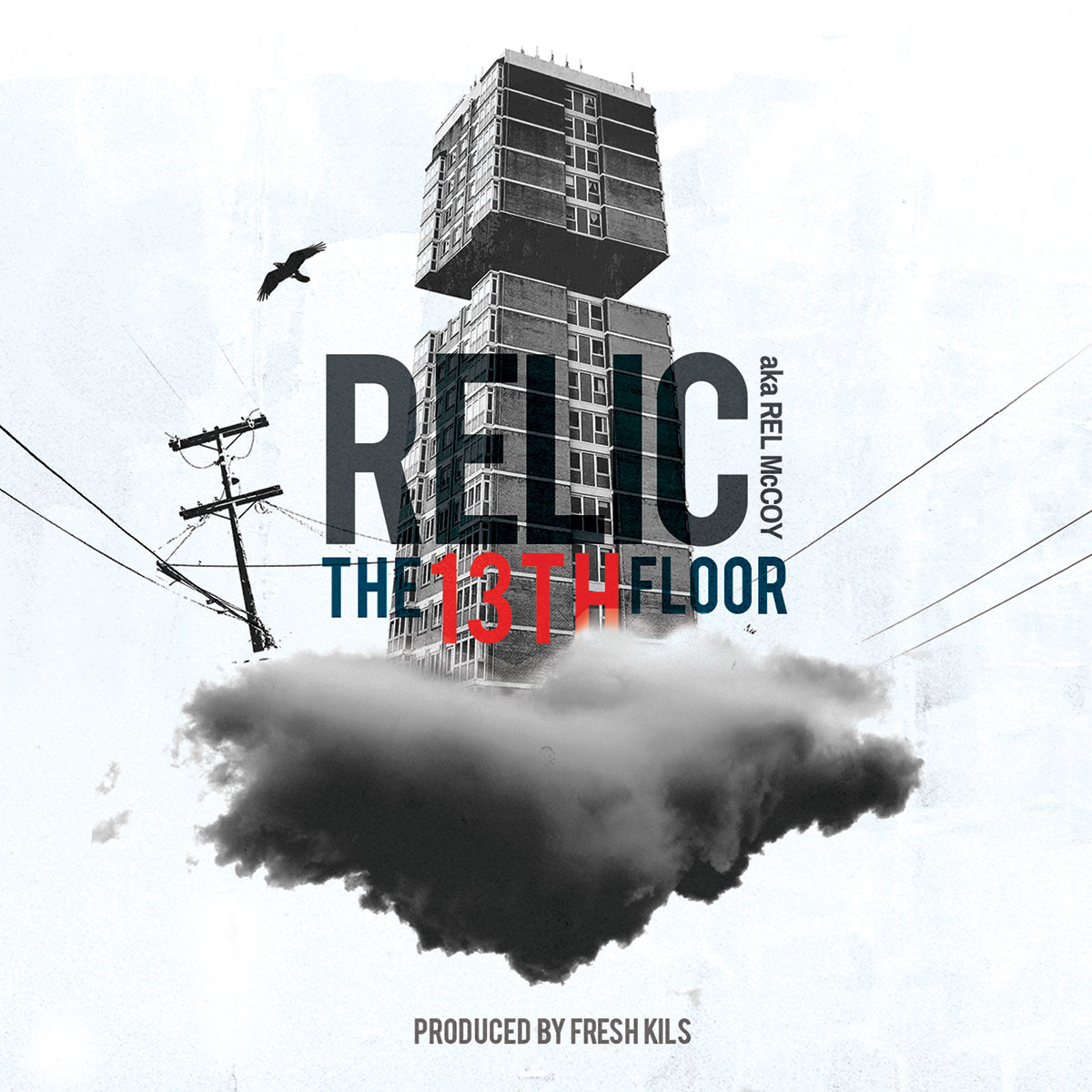 Listen: Relic – The 13th Floor (Prod. Fresh Kils)