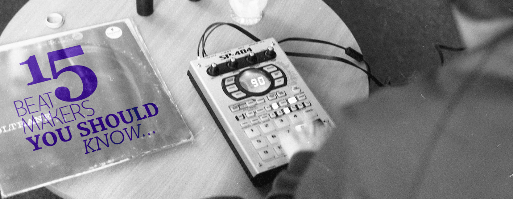 Top 15: Dope Beatmakers You Should Know