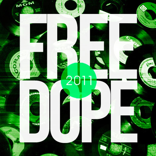 End Of The Year Mix: Some Wicked – Free Dope 2011