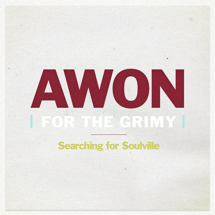 Free Download – Awon – For The Grimy (Searching For Soulville)