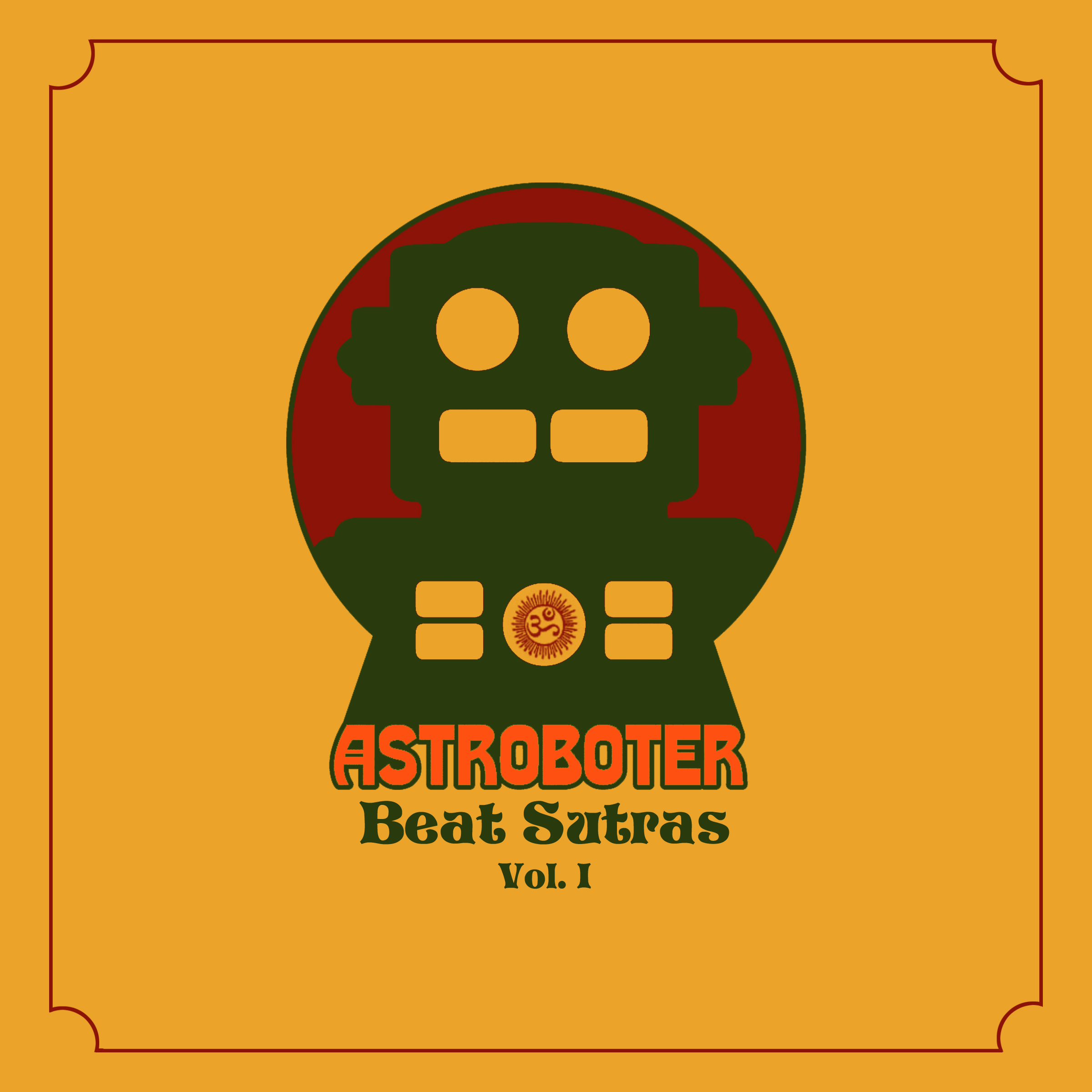 Free Download: Astroboter – Beat Sutras Vol. I