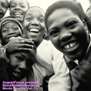 Free Download: AugustFanon – BlackKidsProductions Movie Scenes Vol. 1 (2012)