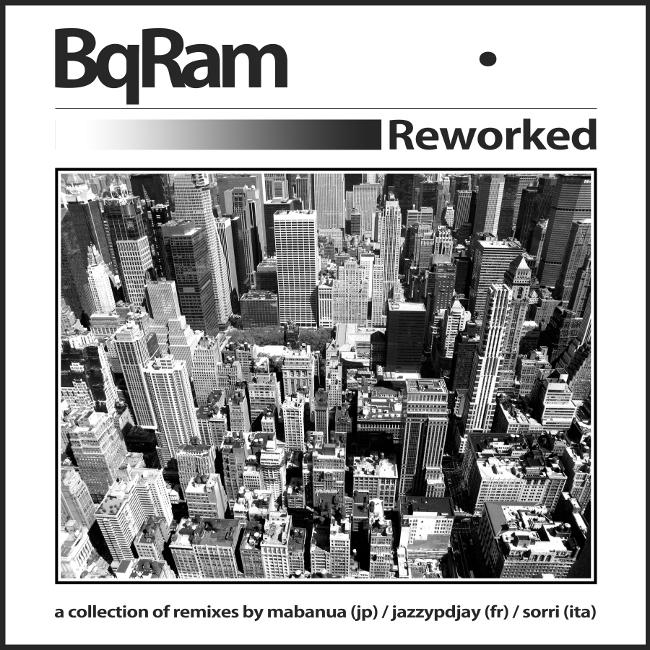 Free Download: BQ:RAM – Reworked EP (2011)