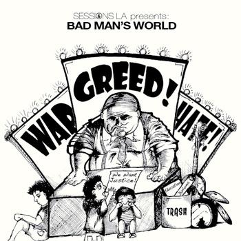 Free Download: Sessions LA – Bad Man's World (2011)