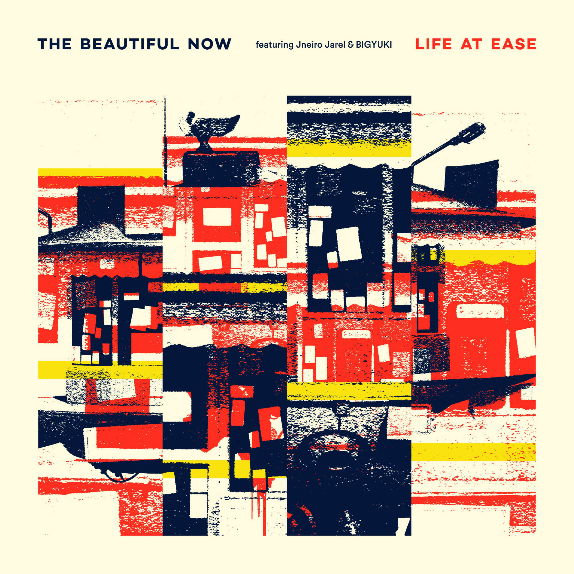 The Beautiful Now – Life At Ease (ft. Jneiro Jarel, BIGYUKI & Brandy Butler)