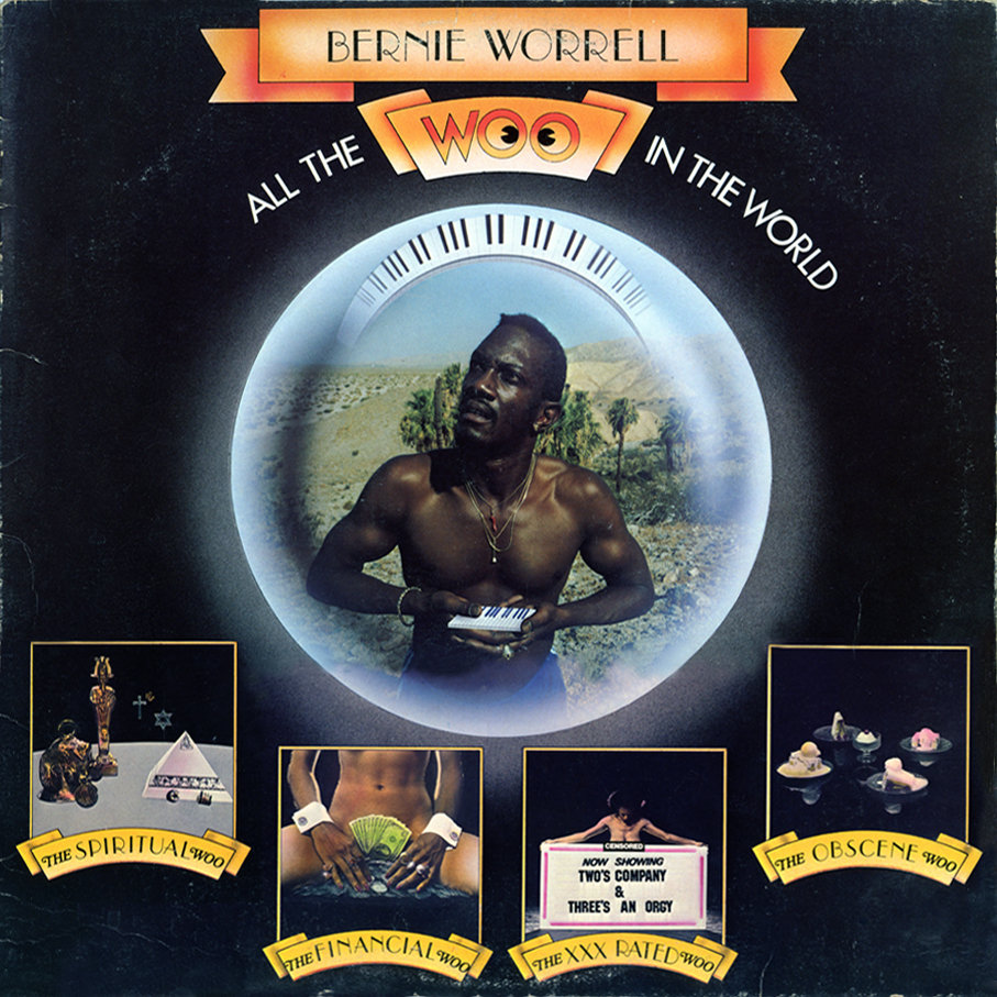 Grooves & Samples #42: Bernie Worrell – All the Woo in the World (1978)