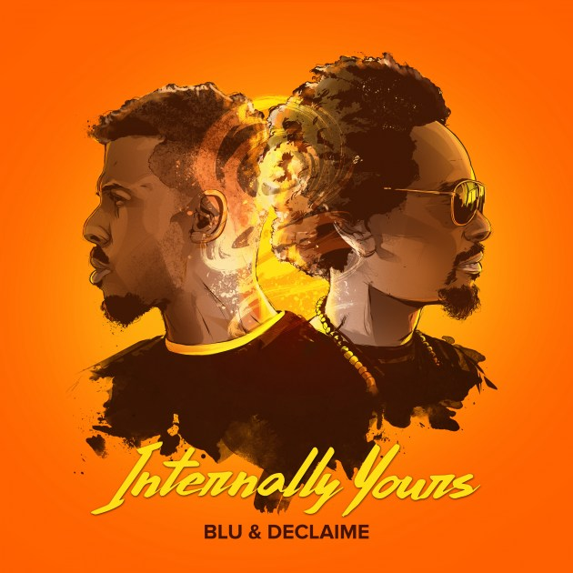 "Declaime & Blu are ""Internally Yours"""