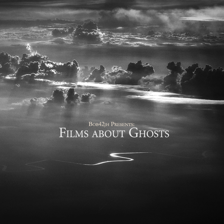 Free Download: Bob42jh – Films About Ghosts (2011)
