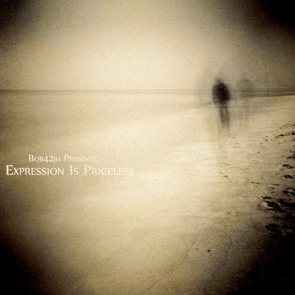 Free Download: Bob42jh – Expression Is Priceless (2011)