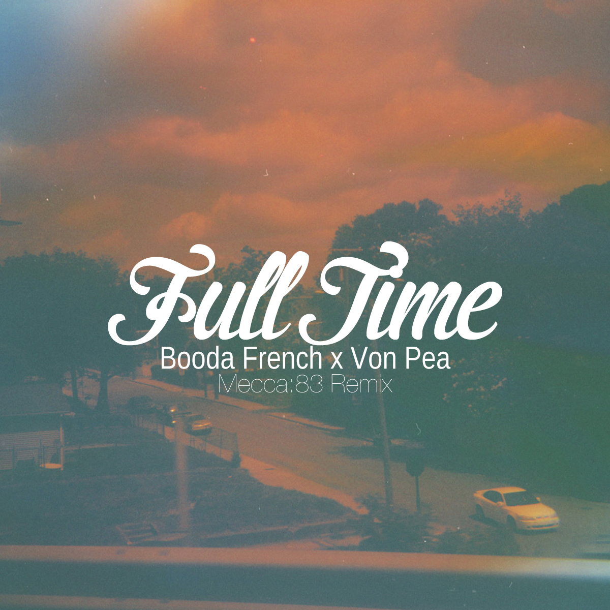 Free MP3: Booda French – Full Time ft. Von Pea (Mecca:83 Remix)