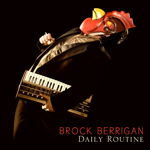 Free Download: Brock Berrigan – Daily Routine (2012)
