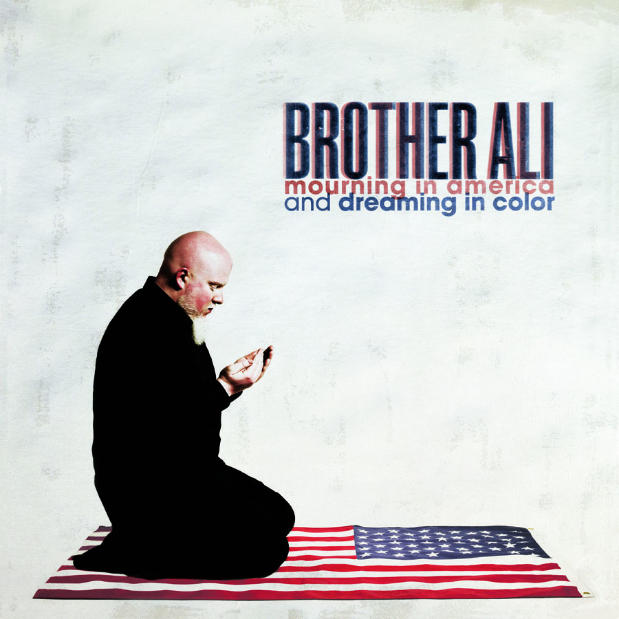 Review: Brother Ali – Mouring in America and Dreaming in Color