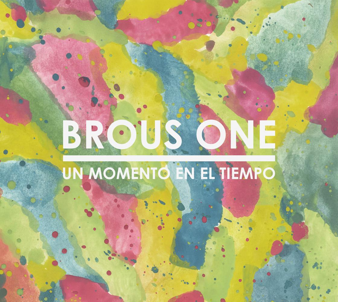 Stream: Brous One – Un Momento En El Tiempo (Preview Mix)