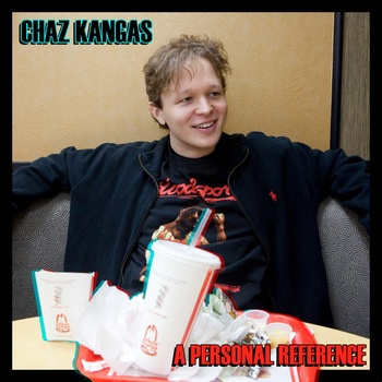 Free Download: Chaz Kangas – A Personal Reference (2011)