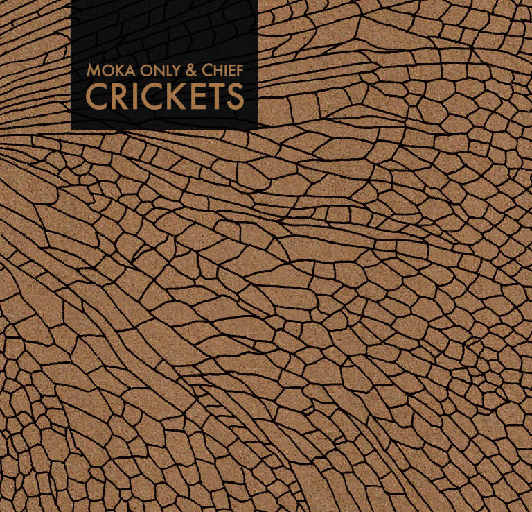 Free MP3: Moka Only & Chief – Crickets