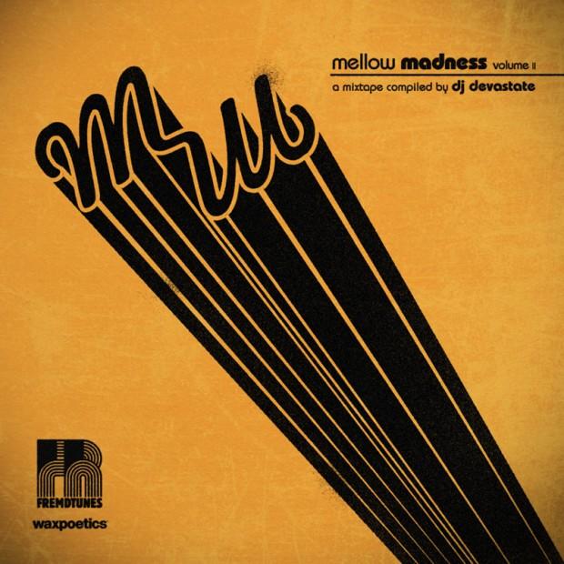 Mix: DJ Devastate - Mellow Madness Vol  2 (2011) | The Find Mag