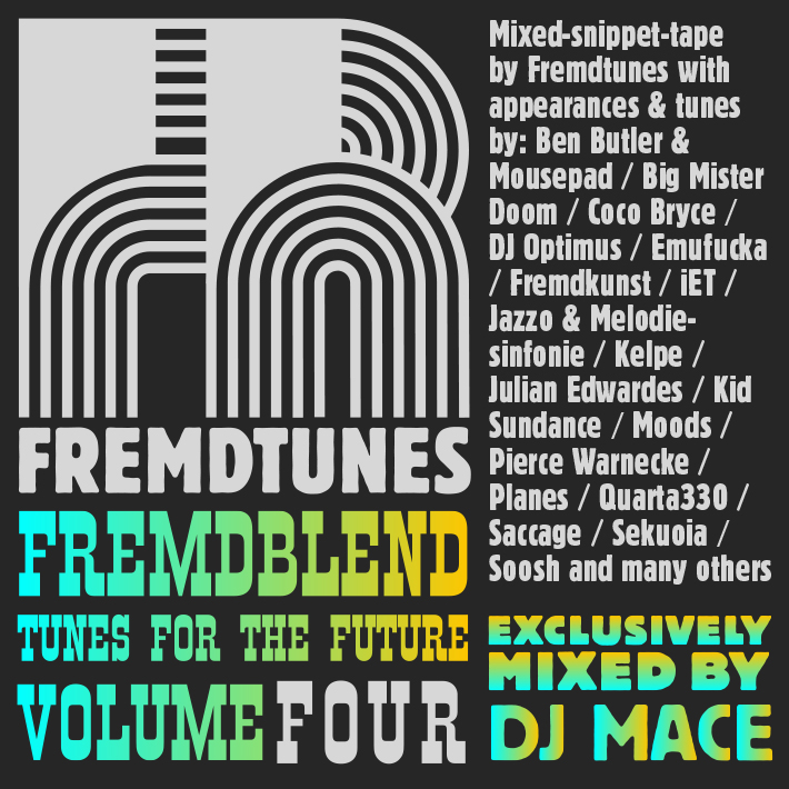 Mix: DJ Mace – Fremdblend 4.0: Tunes For The Future (2012)