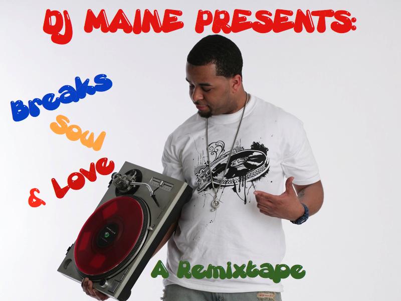 Mix: DJ Maine – Breaks, Soul & Love (2011)