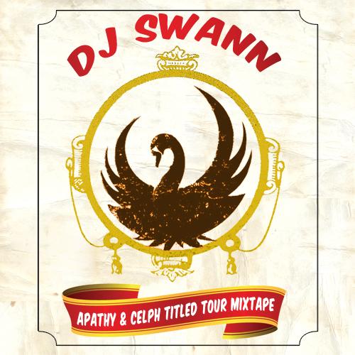 Stream: DJ Swann – Apathy & Celph Titled Tour Mixtape (2012)