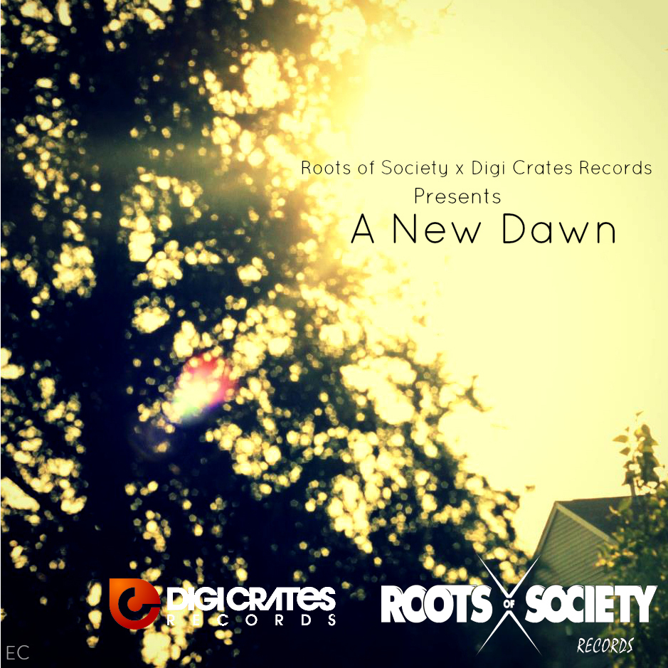 Free Download: Roots Of Society & Digi Crates – A New Dawn