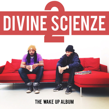 Listen: Divine ScienZe 2 – The Wake Up Album