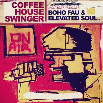 Free MP3: Boho Fau & Elevated Soul – Swinger Swagger