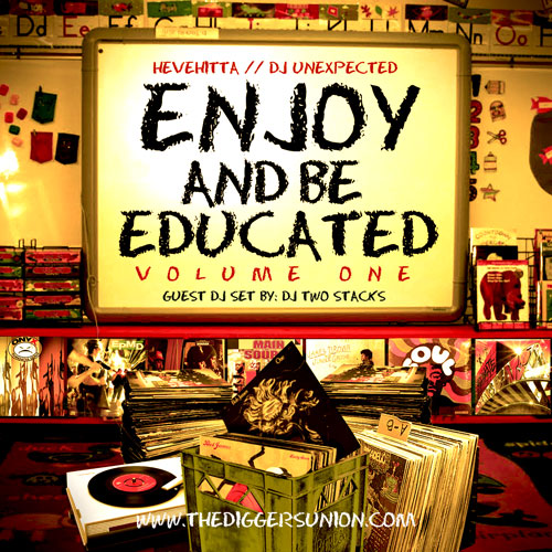 Guest Mix: Hevehitta & DJ Unexpected – Enjoy And Be Educated Vol. 1 (Preview Mix)