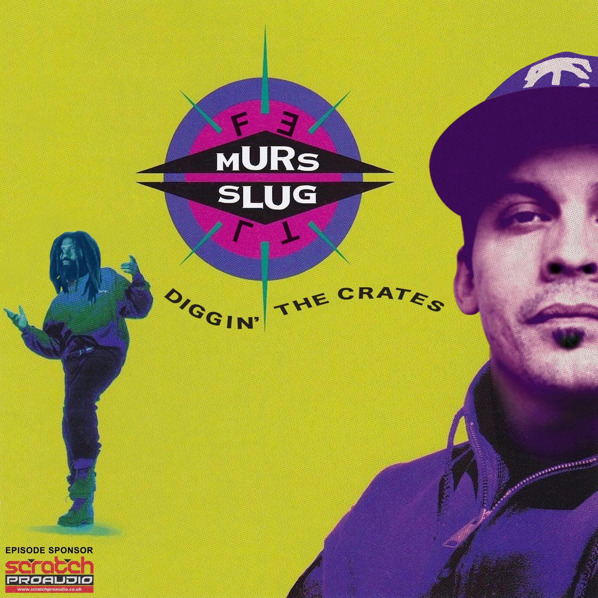 Episode 2 of our Diggin' The Crates Podcast: FELT (Slug & Murs)