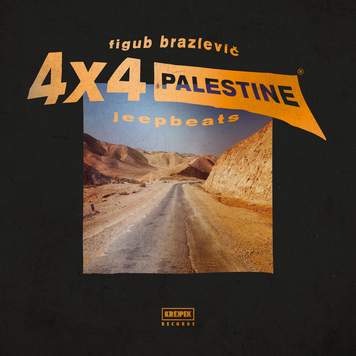 Figub Brazlevič on his new instrumental album, '4×4 Palestine Jeep Beats' (+Stream/Free Download)