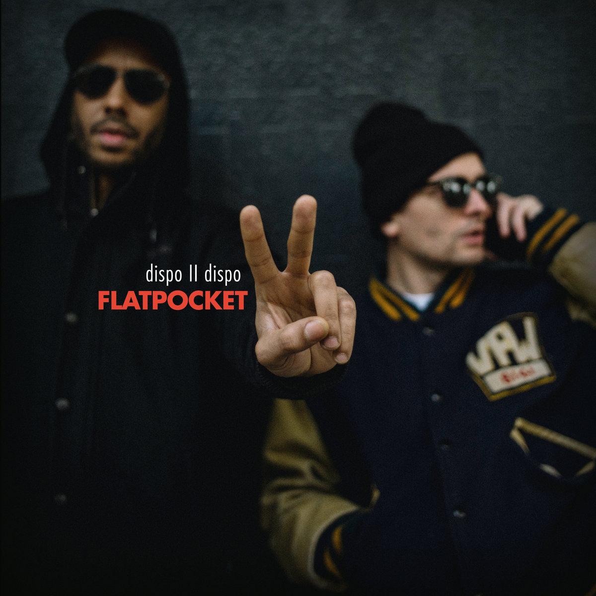 Listen: Flatpocket (Twit One & Lazy Jones) – Dispo II Dispo LP