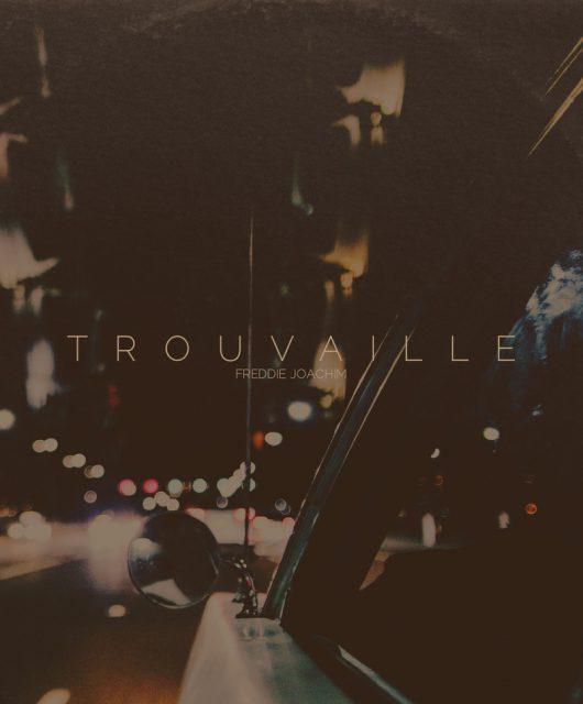 Freddie-Joachim-Trouvaille-Listen-Mellow-Orange