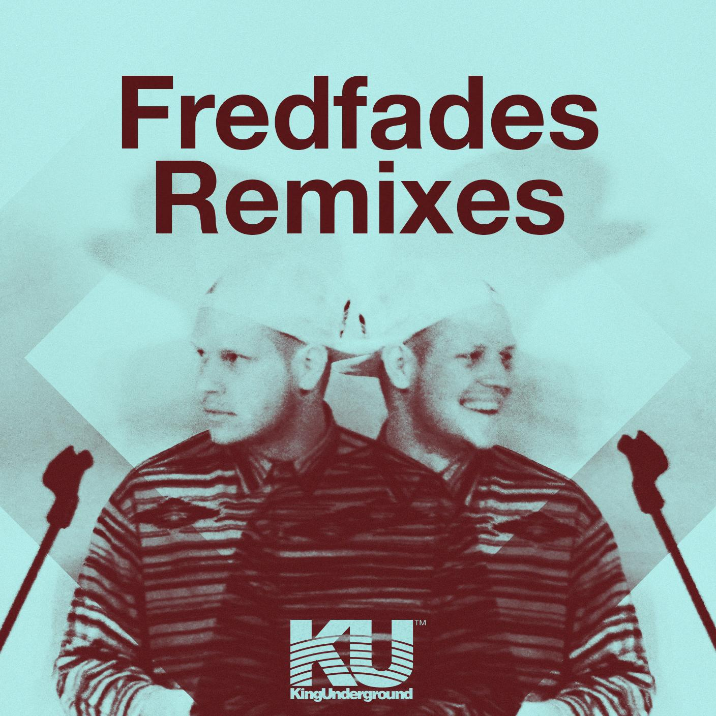 Free Download: Fredfades – Remixes