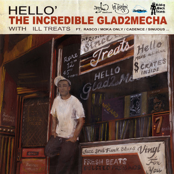 Stream: Glad2Mecha & Ill Treats – Hello (2012)