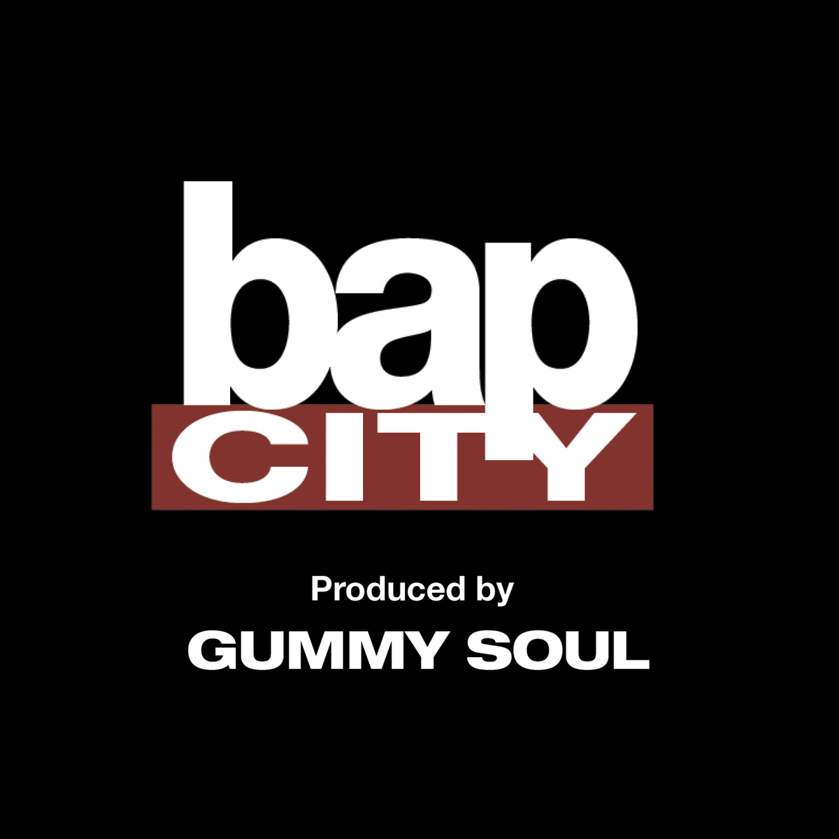 Video: Gummy Soul – Bap City (Video Remixes + Free Download)