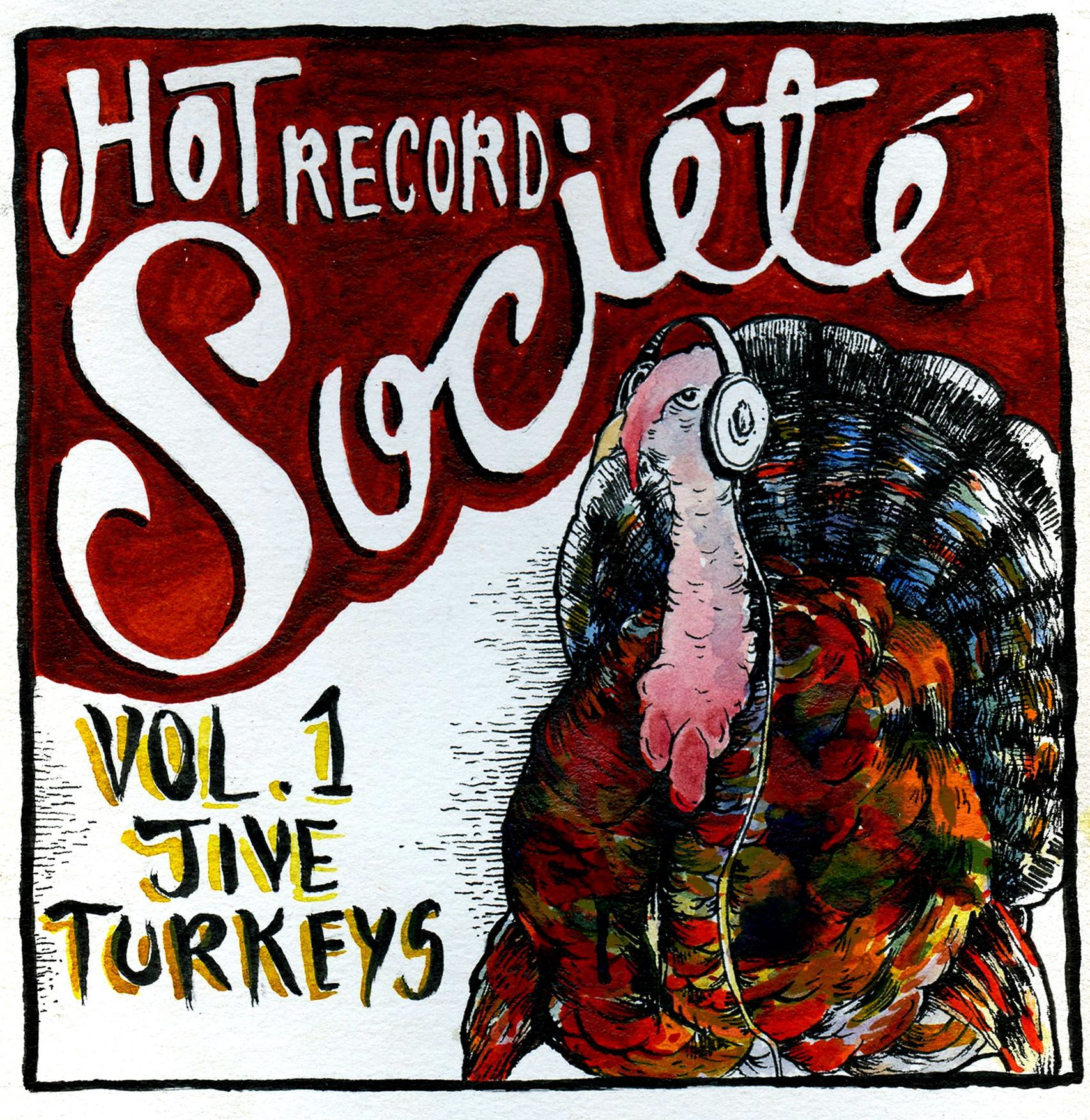 Free Download: Hot Record Société – Vol. 1: Jive Turkeys (2012)