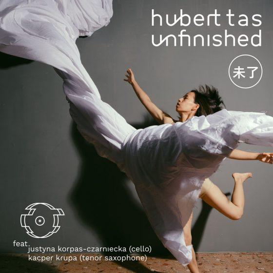 Hubert Tas-Unfinished