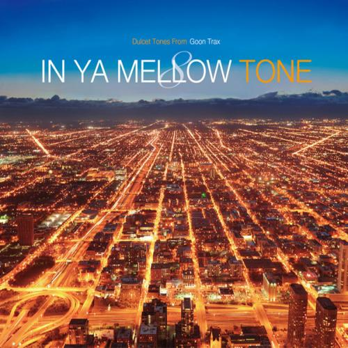 News: 8th edition of 'In Ya Mellow Tone' to be released on February 6th