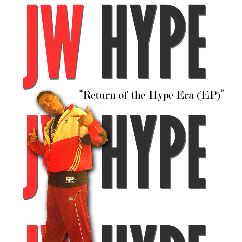 Free Download: J.W. Hype – Return Of The Hype Era EP