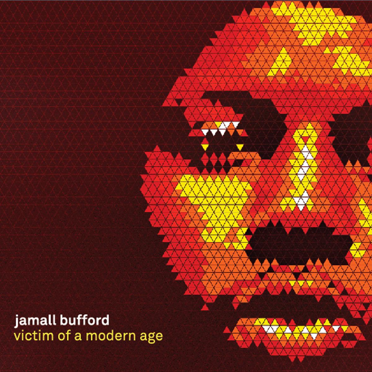 Stream: Jamall Bufford (Buff1) – Victim Of A Modern Age