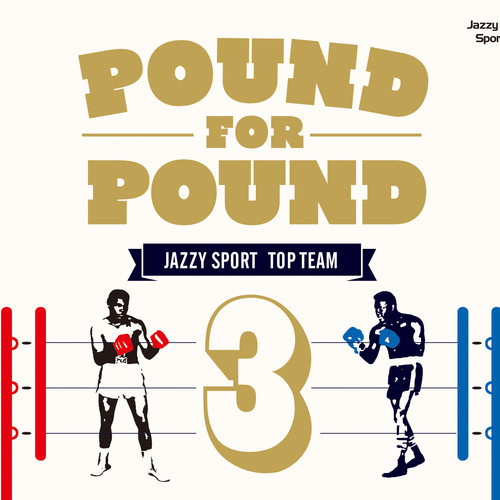 Stream: Jazzy Sport – Pound For Pound Vol. 3 (Compilation Teaser)