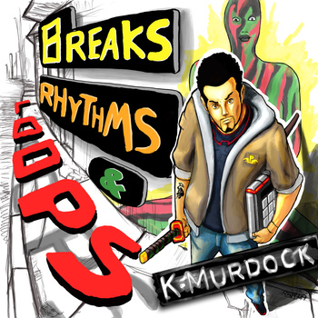 Free Download: K-Murdock (Panacea) – Breaks, Rhythms & Loops (2009)