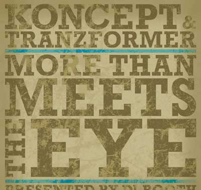 Free Download: Koncept & Tranzformer – More Than Meets The Eye EP (2011)