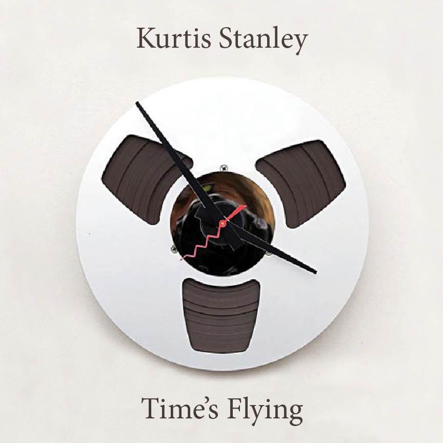 Free Download: Kurtis Stanley – Time's Flying (2012)