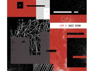 LTF-Jazz-Echo-Dday