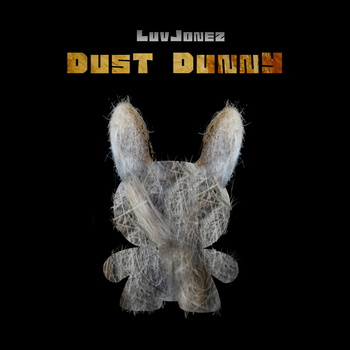 Free Download: LuvJonez – Dust Dunny (2011)