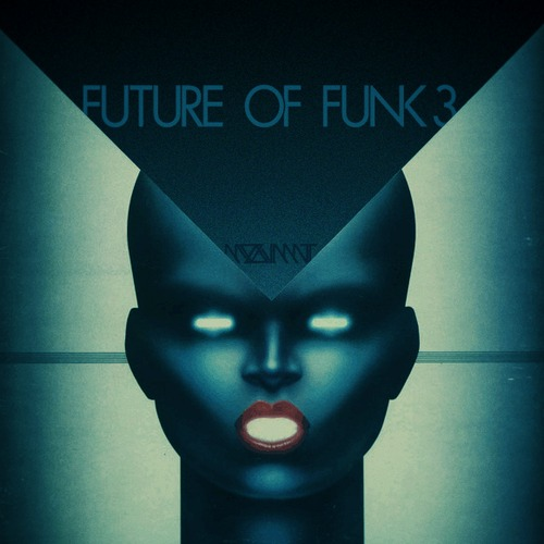 Mix: MOOVMNT – The Future Of Funk 3