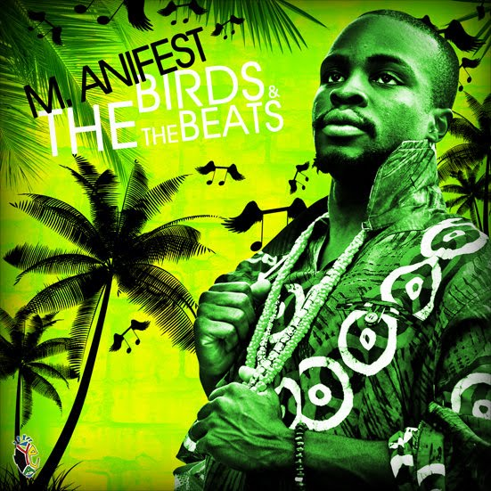 Free Download: M.anifest – The Birds & The Beats (2010)