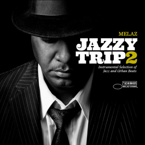 Free Download: Melaz – Jazzy Trip 2 (2012)