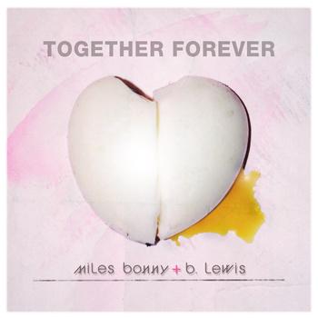 Video: Miles Bonny & B. Lewis – Together Forever