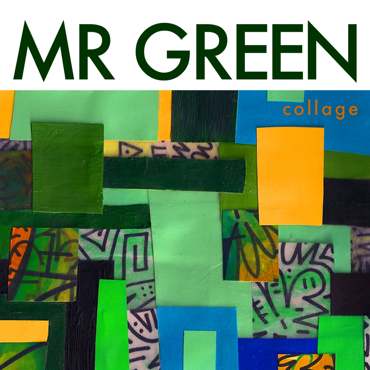 Stream: Mr. Green – Collage